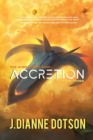 Accretion: The Questrison Saga : Book Three
