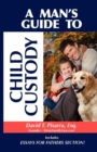 A Man's Guide to Child Custody - eBook