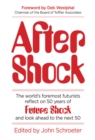 After Shock : The Worldas Foremost Futurists Reflect on 50 Years of Future Shockaand Look Ahead to the Next 50 - Book