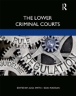 The Lower Criminal Courts - eBook