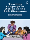 Teaching Language as Action in the ELA Classroom - eBook