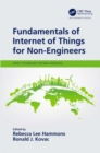Fundamentals of Internet of Things for Non-Engineers - eBook