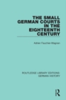 The Small German Courts in the Eighteenth Century - eBook