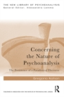 Concerning the Nature of Psychoanalysis : The Persistence of a Paradoxical Discourse - eBook