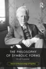 The Philosophy of Symbolic Forms, Volume 3 : Phenomenology of Cognition - eBook