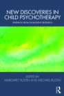 New Discoveries in Child Psychotherapy : Findings from Qualitative Research - eBook