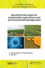 Beneficial Microbes for Sustainable Agriculture and Environmental Management - eBook