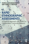 Rapid Ethnographic Assessments : A Practical Approach and Toolkit For Collaborative Community Research - eBook