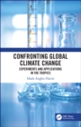 Confronting Global Climate Change : Experiments & Applications in the Tropics - eBook