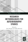 Research Methodologies for Auto/biography Studies - eBook