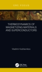 Thermodynamics of Magnetizing Materials and Superconductors - eBook