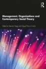 Management, Organizations and Contemporary Social Theory - eBook