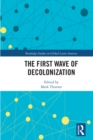 The First Wave of Decolonization - eBook