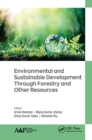 Environmental and Sustainable Development Through Forestry and Other Resources - eBook