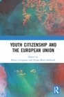 Youth Citizenship and the European Union - eBook