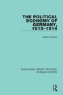 The Political Economy of Germany, 1815-1914 - eBook