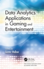 Data Analytics Applications in Gaming and Entertainment - eBook