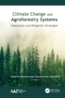 Climate Change and Agroforestry Systems : Adaptation and Mitigation Strategies - eBook