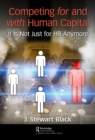 Competing for and with Human Capital : It Is Not Just for HR Anymore - eBook