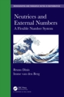 Neutrices and External Numbers : A Flexible Number System - eBook