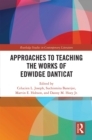 Approaches to Teaching the Works of Edwidge Danticat - eBook