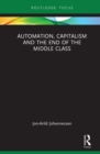 Automation, Capitalism and the End of the Middle Class - eBook