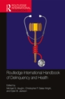 Routledge International Handbook of Delinquency and Health - eBook