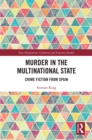 Murder in the Multinational State : Crime Fiction from Spain - eBook