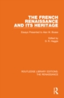 The French Renaissance and Its Heritage : Essays Presented to Alan Boase - eBook