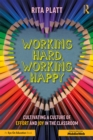 Working Hard, Working Happy : Cultivating a Culture of Effort and Joy in the Classroom - eBook