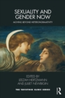 Sexuality and Gender Now : Moving Beyond Heteronormativity - eBook