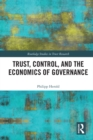 Trust, Control, and the Economics of Governance - eBook