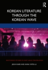 Korean Literature Through the Korean Wave - eBook
