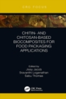 Chitin- and Chitosan-Based Biocomposites for Food Packaging Applications - eBook