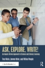 Ask, Explore, Write! : An Inquiry-Driven Approach to Science and Literacy Learning - eBook