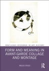 Form and Meaning in Avant-Garde Collage and Montage - eBook