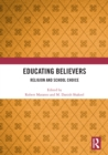 Educating Believers : Religion and School Choice - eBook