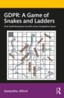 GDPR: A Game of Snakes and Ladders : How Small Businesses Can Win at the Compliance Game - eBook
