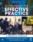 Social Policy for Effective Practice : A Strengths Approach - eBook