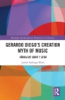 Gerardo Diego's Creation Myth of Music : Fabula de Equis y Zeda - eBook