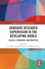 Graduate Research Supervision in the Developing World : Policies, Pedagogies, and Practices - eBook