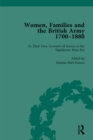 Women, Families and the British Army, 1700-1880 Vol 3 - eBook