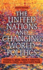 The United Nations and Changing World Politics - eBook