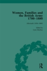 Women, Families and the British Army, 1700-1880 Vol 6 - eBook