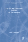 Law and the Arab-Israeli Conflict : The Trials of Palestine - eBook