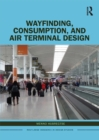 Wayfinding, Consumption, and Air Terminal Design - eBook