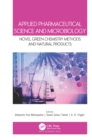 Applied Pharmaceutical Science and Microbiology : Novel Green Chemistry Methods and Natural Products - eBook