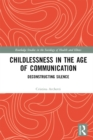 Childlessness in the Age of Communication : Deconstructing Silence - eBook