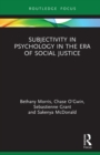Subjectivity in Psychology in the Era of Social Justice - eBook
