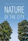 Nature of the City : Green Infrastructure from the Ground Up - eBook